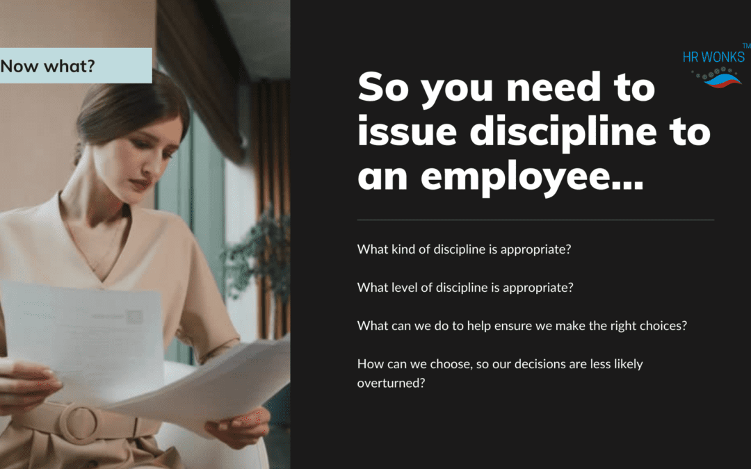 What type and how much discipline do you give a non-compliant employee?