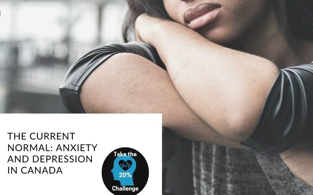 The Current Normal: Anxiety and Depression in Canada