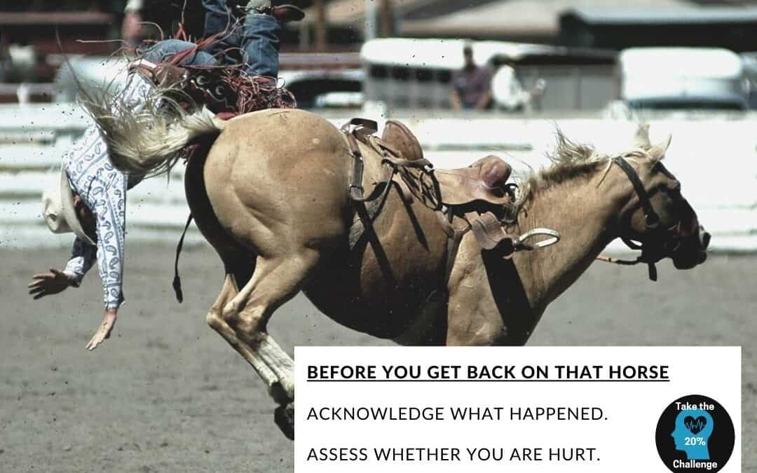 Get Back on the Horse, but Only When Ready